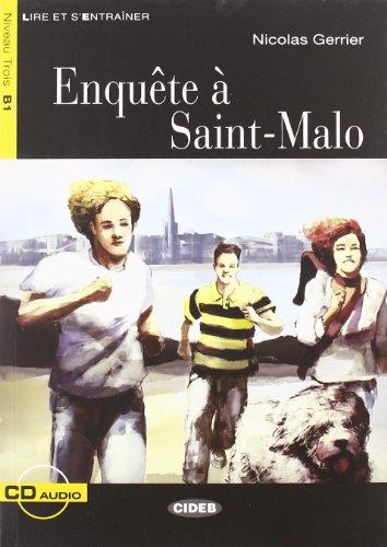 Enquête a Saint-Malo. Con CD Audio (Lire et s'entraîner)