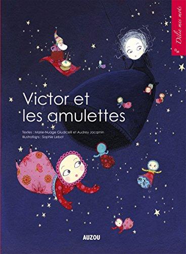 Victor et les amulettes