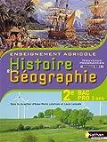 Histoire et Géographie 2e Bac Pro 3 ans Agricole