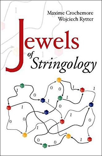 [(Jewels of Stringology : Text Algorithms)] [Edited by Maxime Crochemore ] published on (October, 2002)