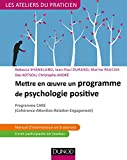 Mettre en oeuvre un programme de psychologie positive - Programme CARE: Programme CARE (Cohérence - Attention - Relation - Engagement)