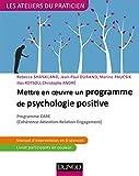Mettre en oeuvre un programme de psychologie positive - Programme CARE (Cohérence - Attention - Relation - Engagement)