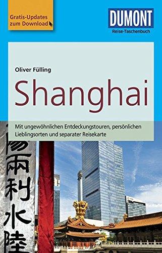 dumont-reise-taschenbuch-reisefuhrer-shanghai-mit-online-updates-als-gratis-download