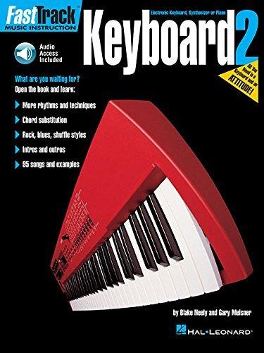FastTrack Keyboard Method - Book 2 (Book & Online Audio) (Fasttrack Series) by Blake Neely (1997-10-01)