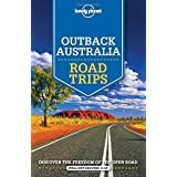 Lonely Planet Outback Australia Road Trips (Lonely Planet Road Trips)