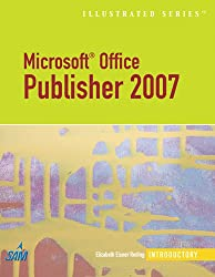 Microsoft Office Publisher 2007¿illustrated Introductory (Illustrated (Thompson Learning))