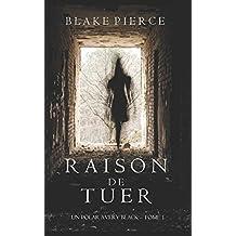 Raison de Tuer (Un Polar Avery Black – Tome 1)