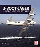 U-Boot-Jäger: U-Jagdflugzeuge seit 1945