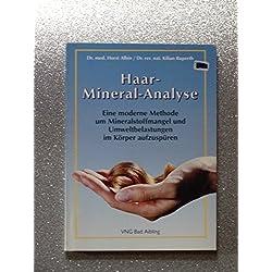 Haar-Mineral-Analyse : Eine moderne Methode um Mineralstoffmangel und Umweltbelastungen im Körper aufzuspüren.