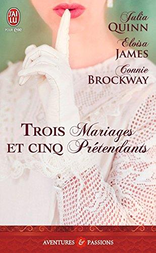 Trois mariages et cinq prétendants (J'ai lu Aventures & Passions) par Eloisa James