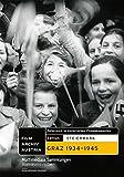Steiermark: Graz 1934-1945 [Import allemand]