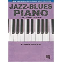 Jazz-Blues Piano: The Complete Guide with Audio!