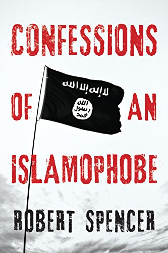 Confessions of an Islamophobe (English Edition)