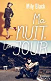 Ma nuit, ton jour (HQN) (French Edition)