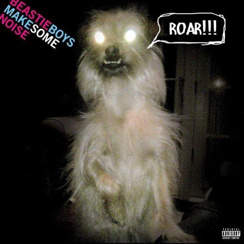 Make Some Noise [Explicit]