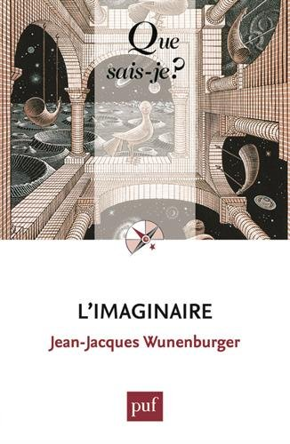 L'imaginaire par Jean-Jacques Wunenburger