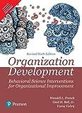 Organization Development:Behavioral Science Interventions for Organizational Improvement