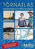 Törnatlas Mecklenburgische und Märkische Gewässer: Die wichtigsten Wasserwege zwischen Elbe und Oder -