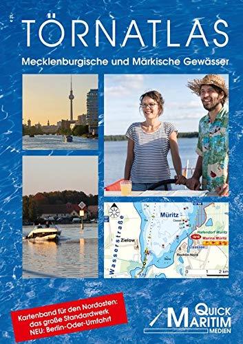 Törnatlas Mecklenburgische und Märkische Gewässer: Die wichtigsten Wasserwege zwischen Elbe und Oder