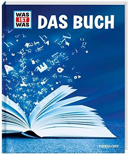 WAS IST WAS Das Buch: Vom Papyrus zum E-Book (WAS IST WAS Edition)