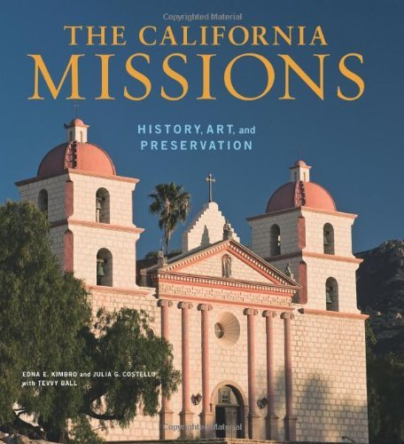 The California Missions: History, Art and Preservation (Conservation & Cultural Heritage) by Edna Kimbro (2009-10-20) par Edna Kimbro; Julia G. Costello; Tevvy Ball;