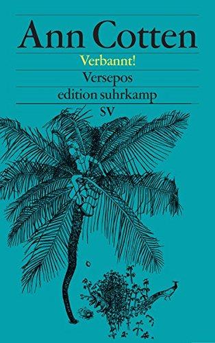Verbannt!: Versepos (edition suhrkamp)