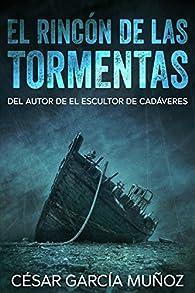 El rincón de las tormentas par  César García Muñoz