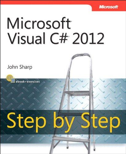 Microsoft Visual C# 2012 Step By Step (Step by Step Developer) (English Edition) -