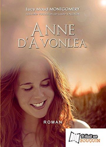 La Saga d'Anne. Volume 2, Anne d'Avonlea
