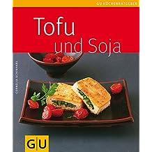 Tofu und Soja