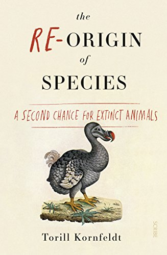 cies: a second chance for extinct animals (Nature Genetics)