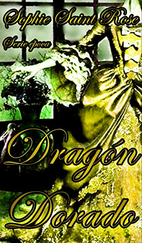 Dragón Dorado por Sophie Saint Rose