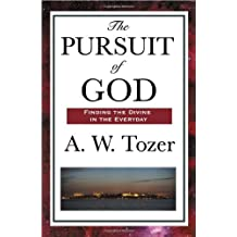 The Pursuit of God by Tozer, A. W. (2009) Paperback