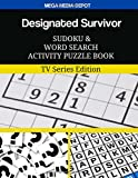 Designated Survivor Sudoku and Word Search Activity Puzzle Book: TV Series Edition