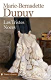 Les tristes noces (TRESORS FRANCE) (French Edition)
