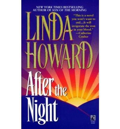 [(After the Night)] [Author: Linda Howard] published on (November, 1997)