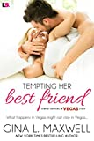 Front cover for the book Tempting Her Best Friend by Gina L. Maxwell