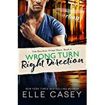 Wrong Turn, Right Direction (The Bourbon Street Boys Book 4) (English Edition)