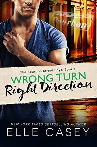 wrong-turn-right-direction-the-bourbon-street-boys-book-4