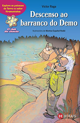 Descenso ao barranco do Demo: Explora as paisaxes co senor Viramontanas (Infantil E Xuvenil - Sopa De Libros - O Club Da Ciencia) por Victor Raga epub