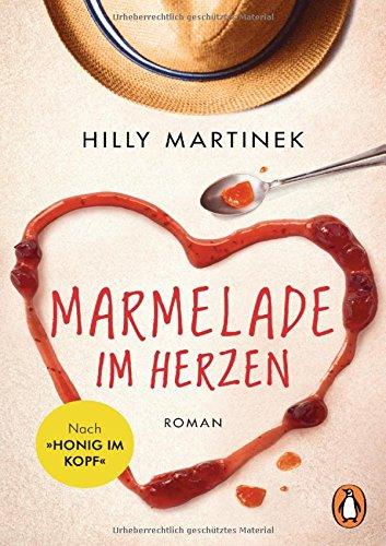 Buchseite und Rezensionen zu 'Marmelade im Herzen: Roman' von Hilly Martinek