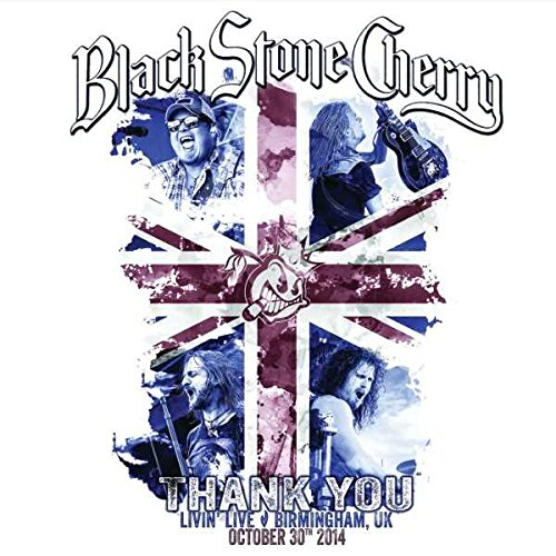 Black Stone Cherry (Black Stone Cherry - Thank You: Livin' Live (+ Audio-CD))