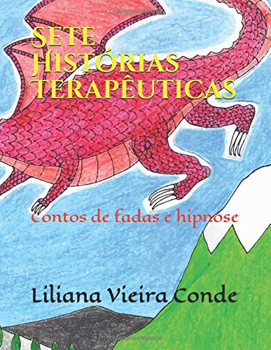 Sete Histórias Terapêuticas (1) por Liliana Vieira Conde