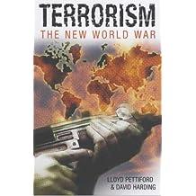 Terrorism: the New World War (Arcturus Military History) by Lloyd Pettiford (2003-05-16)