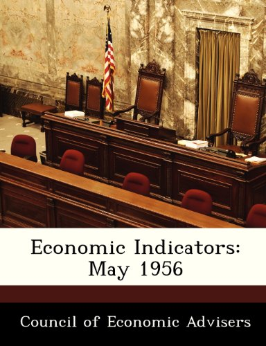 Economic Indicators: May 1956