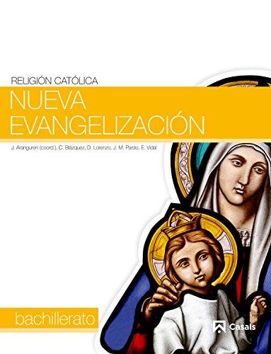Nueva Evangelización 1: Bachillerato