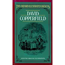 David Copperfield (New Oxford Illustrated Dickens) by Charles Dickens (1987-10-29)