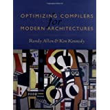 Optimizing Compilers for Modern Architectures: A Dependence-based Approach by Randy Allen (2001-10-10)