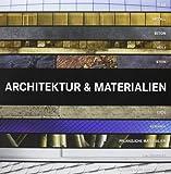 Architektur und Materialien
