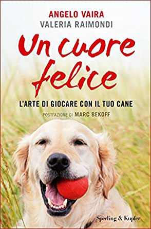 Un cuore felice (Italian Edition) eBook: Angelo Vaira, Valeria ...
